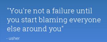 blaming everyone else